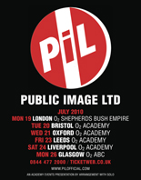 Public Image Ltd UK Tour July 2010