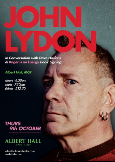 John Lydon in conversation with Dave Haslam and Anger is an Energy book singing. Manchester Albert Hall, Thursday October 9th 2014.