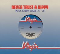 Never Trust a Hippy (Virgin Records Reggae, Punk and New Wave Collection: 1976-1979)